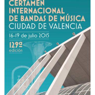 Cartel para el Certamen Internacional de Bandas de Valencia 2015