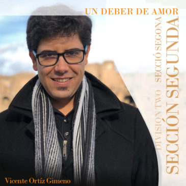 """Un Deber de Amor"", a work dedicated to Miguel Hernández for the Section Two"
