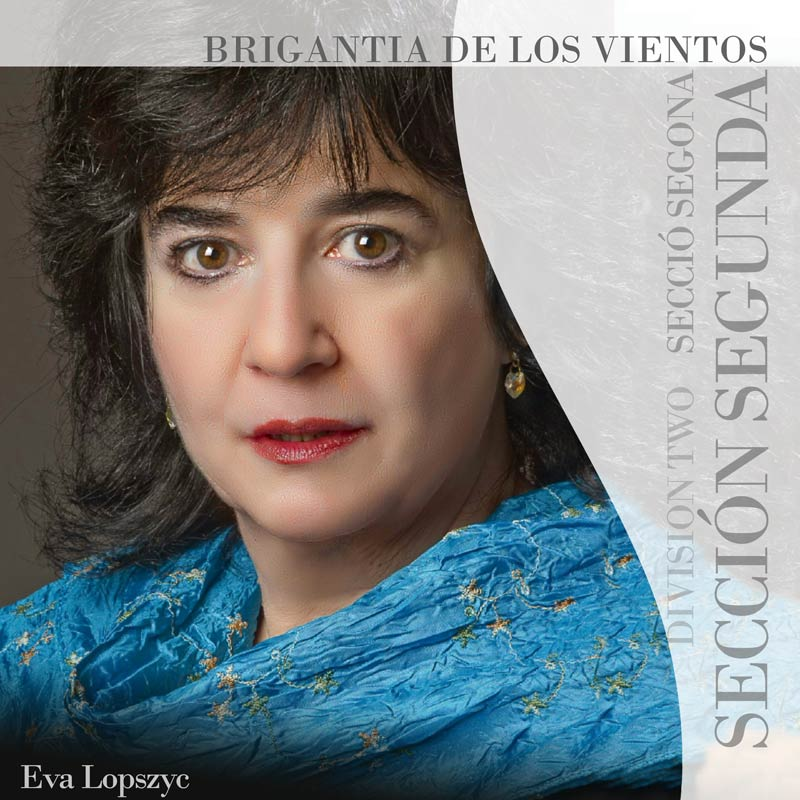 """La Secció Segona interpretarà """"Brigantia de los vientos"""", una obra de Eva Lopszyc"""