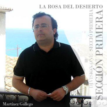 La Secció Primera interpretarà una obra de Francisco José Martínez Gallego